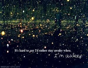 Fireflies Owl C... Owl City Inspirational Quotes