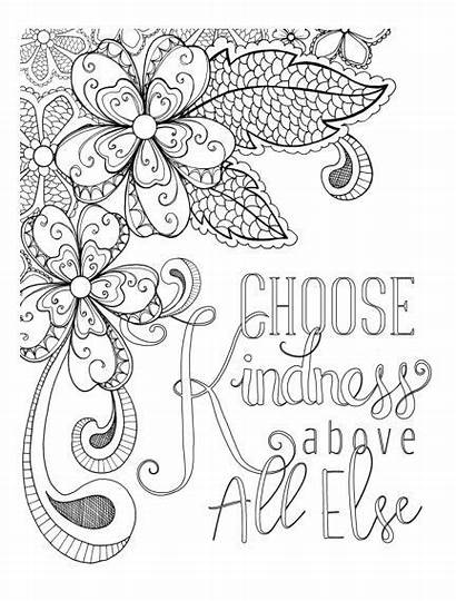 Coloring Adult Kindness Quotes Colouring Choose Readly