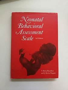 Neonatal Behavioural Assessment Scale  Nbas   U2013 Brazelton
