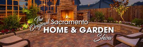 home and garden show sacramento home garden show