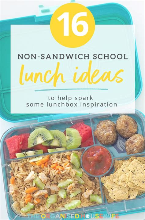 non sandwich school lunch ideas the organised