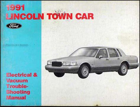 car engine manuals 1991 lincoln town car user handbook 1991 lincoln town car ford crown victoria mercury grand marquis repair shop manual original