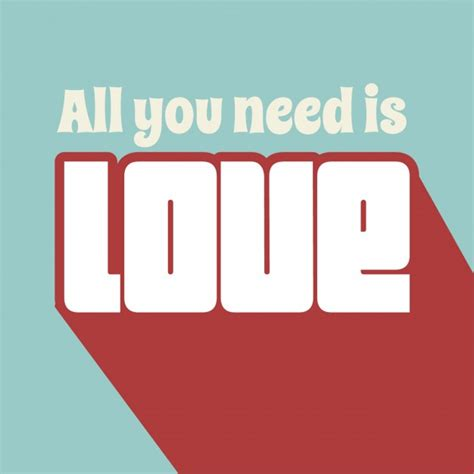 All You Need Is Love Phrase Background Vector  Free Download