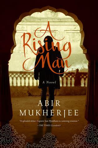 rising man  abir mukherjee reviews discussion bookclubs lists