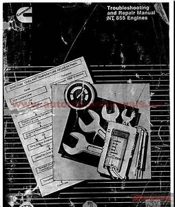 Cummins Nt855 Engines Troubleshooting And Repair Manual