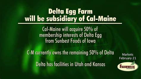 Cal-Maine buys Delta Egg Farm - Farmweek Markets, Feb. 21 ...