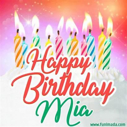 Mia Birthday Happy Cake Lit Candles Funimada