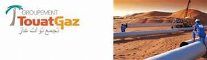 Groupement De L Occasion : groupement touatgaz alg rie les entreprises du secteur de l 39 nergie et de l 39 lectricit les ~ Medecine-chirurgie-esthetiques.com Avis de Voitures