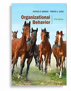 Solution Manual For Organizational Behavior 17th By