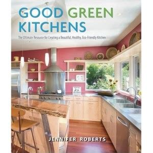 green kitchen book book review green kitchens helping to heal 1389