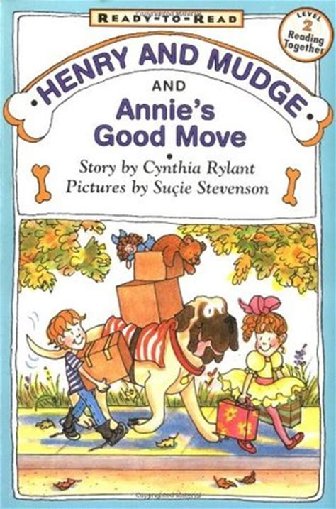 Henry And Mudge And Annie's Good Move (henry And Mudge