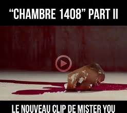 mister you chambre 1408 clip mister you chambre 1408 part 2