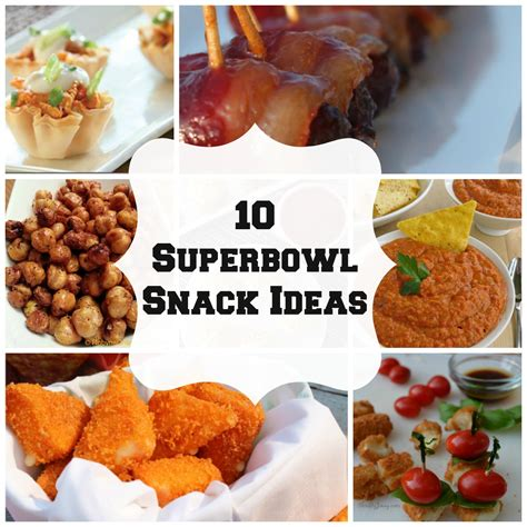 superbowl snack ideas 10 superbowl snack ideas and recipes perfect for cheering on your favorite football team
