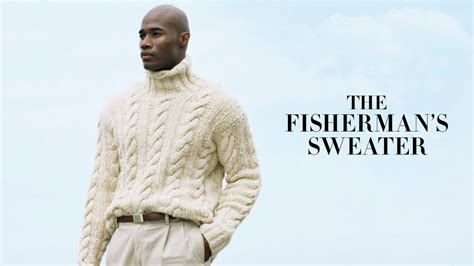 fisherman s sweater the fisherman s sweater ralph style guide