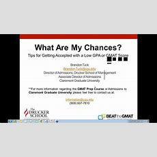 What Are My Chances? Tips For Getting Accepted With A Low Gpa Or Gmat Score  Webinar Youtube