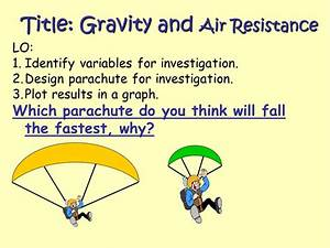 Ks3 Physics  Air Resistance And Gravity