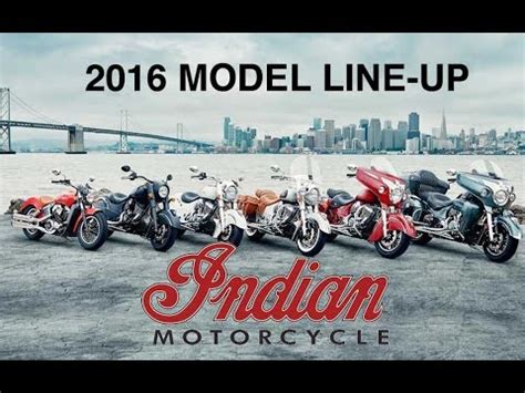 2016 Indian Motorcycle Lineup by 2016 Indian Motorcycle Model Line Up Photos