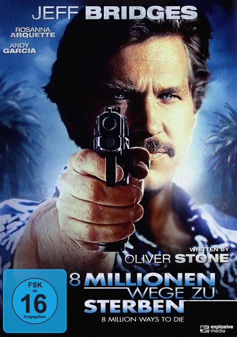 100 wege zu sterben 8 millionen wege zu sterben 8 million ways to die dvd explosive media gmbh