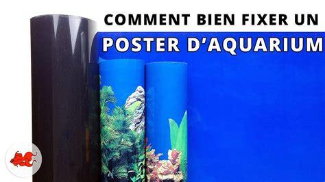 fixer un poster de fond d aquarium
