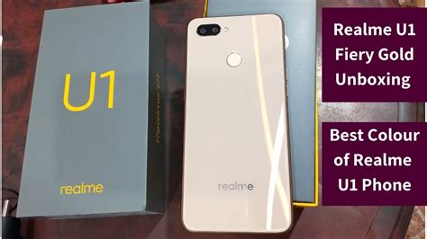 realme u1 fiery gold unboxing review should you buy