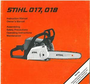 Stihl Chainsaw 017  U0026 018 Chain Saw Operators Manual