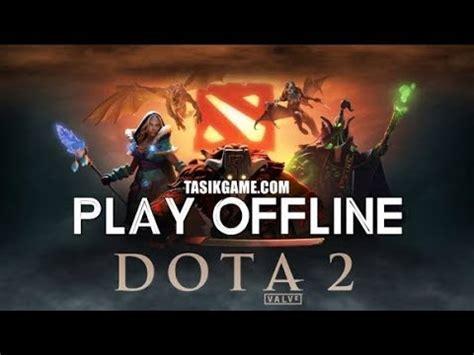 dota  offline  pc tutorial install link