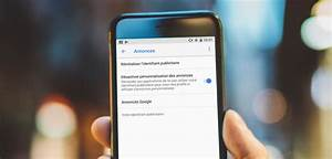 Comment Désactiver Un Bloqueur De Publicité : d sactiver le suivi des annonces publicitaires sur android ~ Medecine-chirurgie-esthetiques.com Avis de Voitures