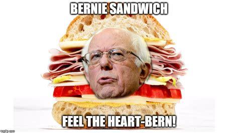 Sandwich Memes - image tagged in bernie sandwich imgflip