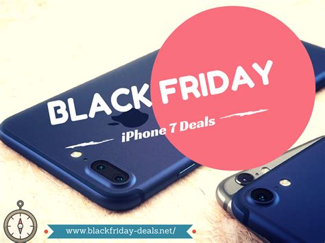 iphone 6 black friday deals black friday iphone 7 deal comes early nov 12 sale event