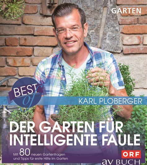 Der Garten Für Intelligente Faule der garten f 252 r intelligente faule best of 80 neue