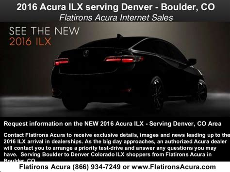 Flat Irons Acura by 2016 Acura Ilx Serving Denver Colorado Flatirons News