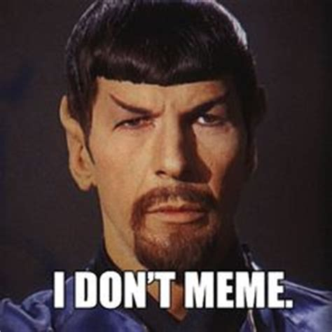 Spock Memes - 1000 images about