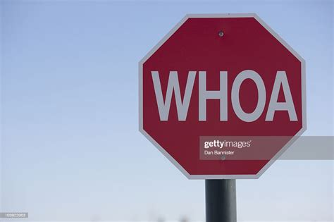 Stop Sign With The Word Whoa On It High Res Stock Photo