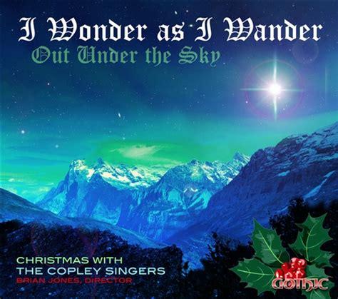I Wonder As I Wander / Copley Singers