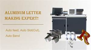 heavy duty automatic fabrication channel letter bender With channel letter return software