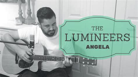 The Lumineers  Angela  Acoustic Cover Daniel
