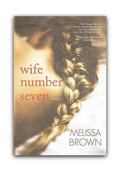 Melissa Seven Wife Tour Number Brown Goodreads