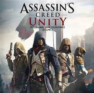 Assassin's Creed Unity The Original Game Soundtrack Volume ...