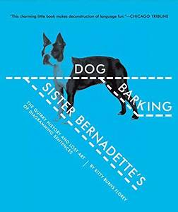 Sister Bernadette U0026 39 S Barking Dog  The Quirky History And Lost Art Of Diagramming Sentences