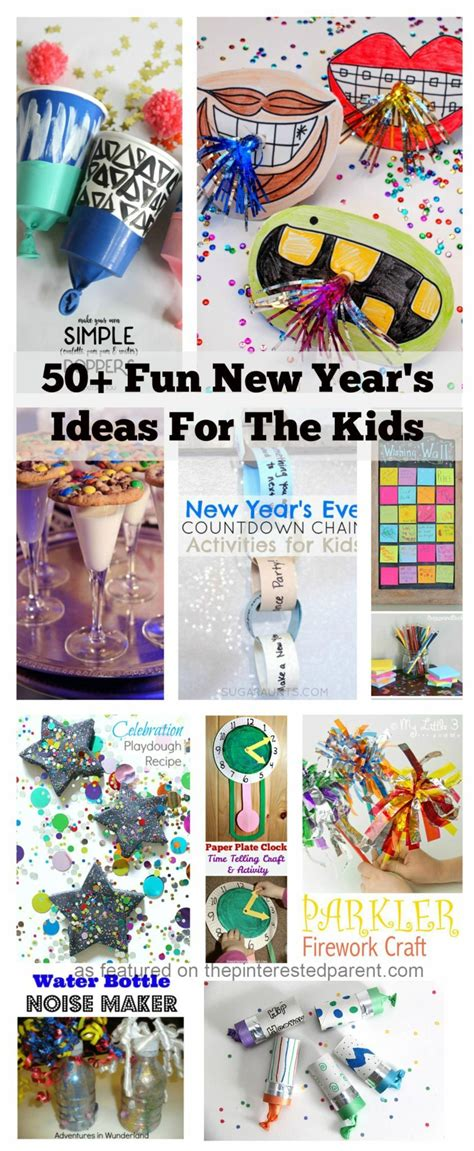50+ New Year's Ideas For The Kids  The Pinterested Parent