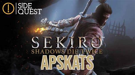 Sekiro: Shadows Die Twice apskats | Side Quest