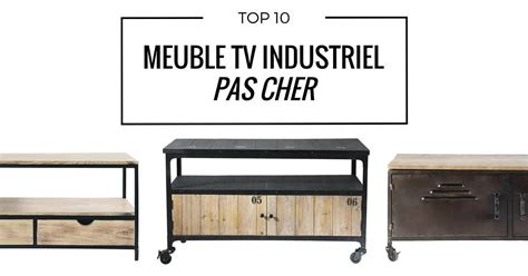 Meuble Tv Industriel Pas Cher Meuble Tv Industriel Pas Cher Le Top10
