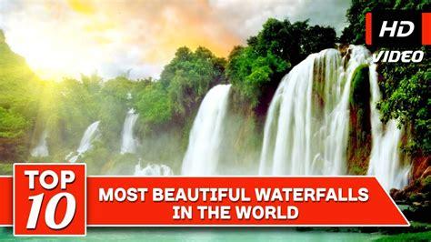 Top Most Beautiful Waterfalls The World Youtube