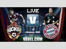 Resultado CSKA Moscú vs Bayern Múnich en la Champions