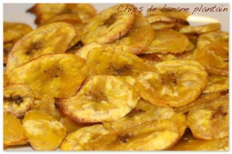 cuisine banane plantain chips de banane plantain les 5 sens en cuisine