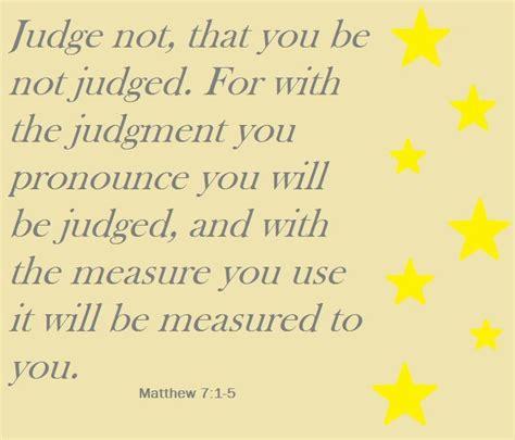 Not Quotes Judge Not Quotes Quotesgram