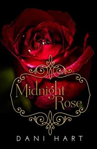 Midnight Rose by Dani Hart