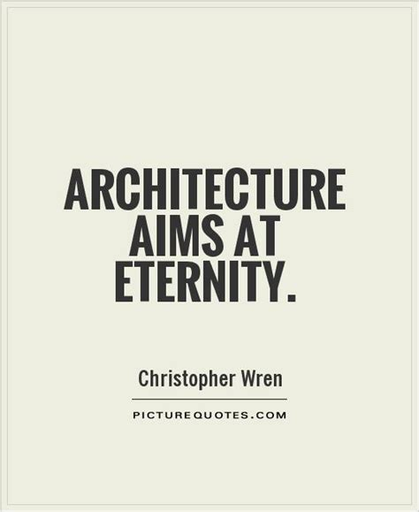 Architecture Quotes Quotesgram