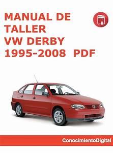 Manual De Taller Para Vw Derby 1995 - 2008