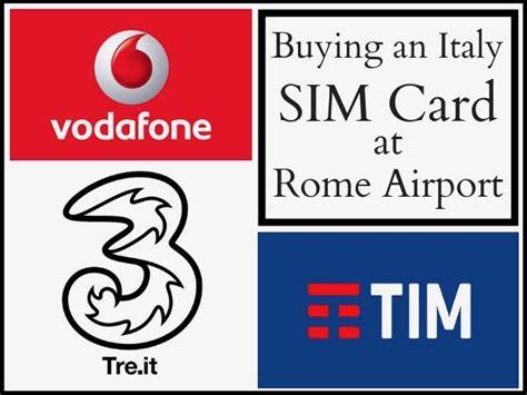 best italian sim card buying an italy sim card in rome airport fiumicino